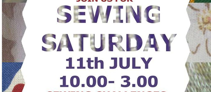 Less than 3 weeks to Sewing Saturday – July 11th 2015