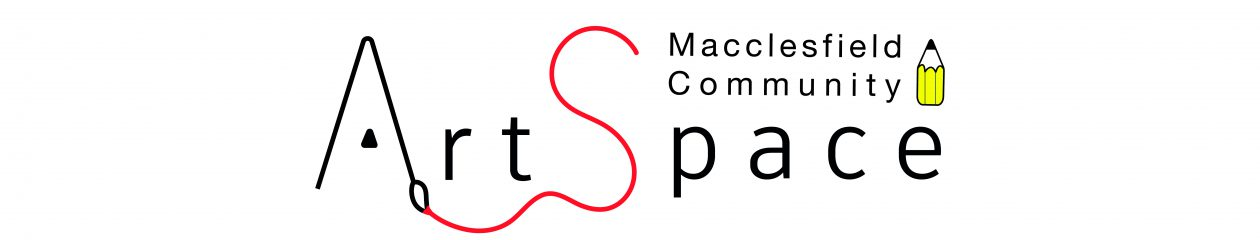 Macclesfield Community ArtSpace…………………………..Charity No. 1153606